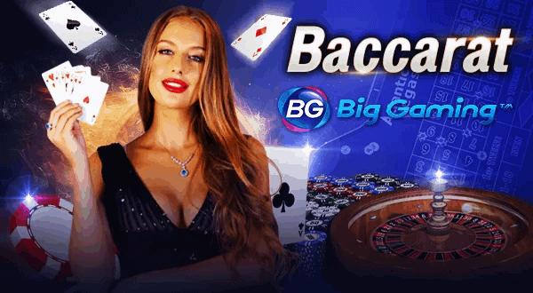 บาคาร่า Big Gaming บาคาร่าออนไลน์